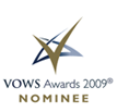 VOWS AWARDS 2009 NOMINEE